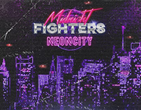 Midnight Fighters - Neon City - Single Release Artwork