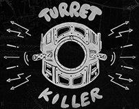 Turret Killer