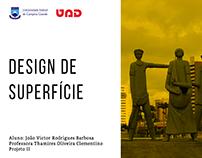 Design de superfície | Projeto Acadêmico
