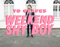 Yo Grapes - Weekend Shy Boy