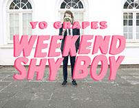 Yo Grapes - Weekend Shy Boy
