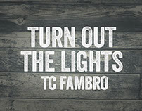 TC Fambro | Turn Out The Lights | Bad Bronc Series