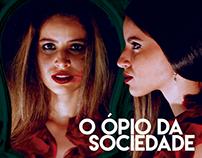 Curta-metragem - O Ópio da Sociedade