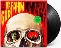 "Tha God Fahim ""Dump Truck Volume 7"""