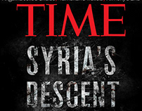 TIME • SYRIA'S DESCENT INTO MADNESS