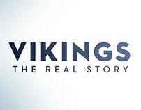 Vikings: The Real Story - Musée Canadien de l'Histoire