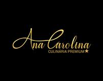 Identidade Visual - Ana Carolina Culinária Premium