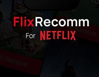 Flixrecomm for Netflix