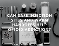 Lorne Cross MD | Safe Injection Sites and Warm Handoffs