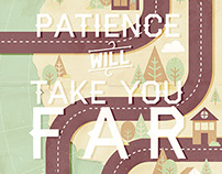 Patience Will Take You Far | 2013
