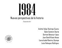 Curaduría y producción:  Exposición 1984