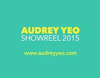 AUDREY YEO SHOWREEL 2015