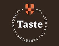 TASTE - The Gourmet experience club.