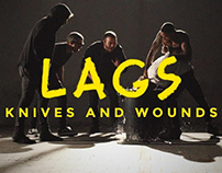 LAGS - Knives and wounds - VIDEOCLIP