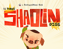 The Three Shaolin Pigs