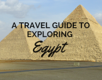 A Travel Guide to Exploring Egypt