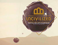 | UNCIVILIZED