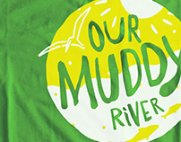 MUDDY RIVER: A COMMUNITY CAMPAIGN