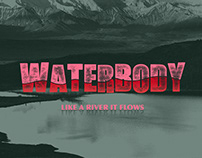 WATERBODY — Like a River It Flows