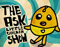 The Ask Little Chicken Show