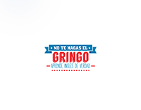 Campaña: NO TE HAGAS EL GRINGO