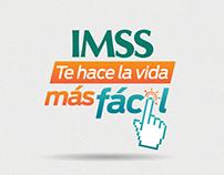 Campaña Gráfica IMSS Te hace la vida más fácil
