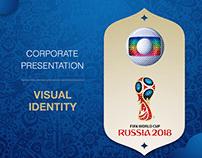 Corporate Presentation, Visual Identity - GLOBO FIFA 18