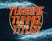 Turbine Tunnel Titles