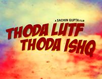 Thoda lutf Thoda Ishq, Film