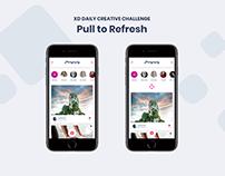 Challenge 01 - Pull to Refresh #XDdailychallenge