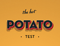 The Hot Potato Test