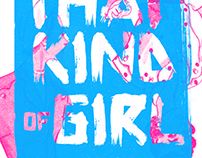 """That Kind of Girl"" branding and collateral"