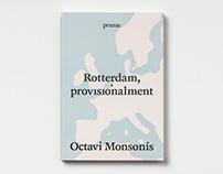 Rotterdam, provisionalment