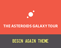 The Asteroid Galaxy Tour - Begin Again Theme