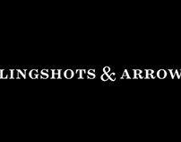 Slingshots & Arrows
