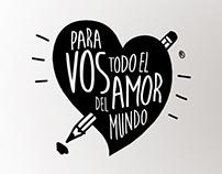 PARA VOS TODO EL AMOR DEL MUNDO