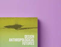 Design Anthropological Futures - Book Cover Design