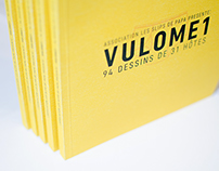 "Pictures for the book ""Vulome 1"" // Slips de Papa"