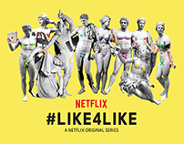#Like4Like – A Netflix Original Series
