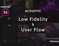 Acoustic Low fidelity and User Flow. XDdailychallenge 2
