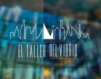 El Taller & El taller del vidrio