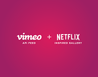 Vimeo Feed + Netflix Inspired Gallery