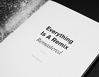 Everything is a Remix — Remastered