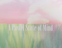 A Pastel State of Mind