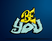 Be You Graffiti