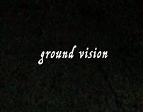 Ground Vision, 2018