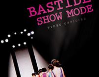 Bastide Show Mode