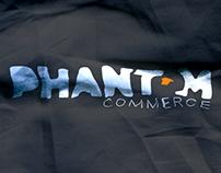 Phantom Commerce