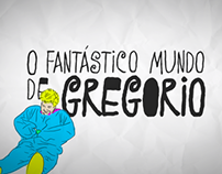 O Fantástico Mundo de Gregorio