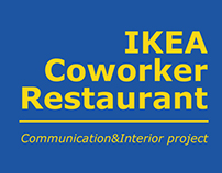 IKEA Coworker Restaurant // Interior&Communication